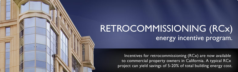 Retrocommissioning (RCx) energy incentive program